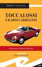 Toccalossi e il boss Cardellino (ebook)
