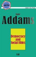 Democracy and Social Ethics (ebook)