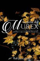 Le storie di Murex (ebook)