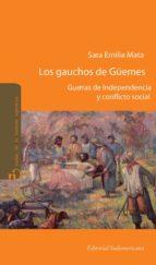 LOS GAUCHOS DE GÜEMES