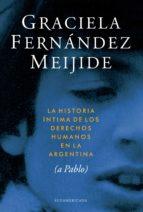 Historia íntima de los derechos humanos en la Argentina (ebook)