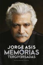 MEMORIAS TERGIVERSADAS