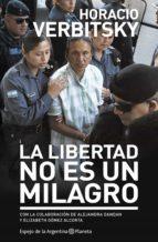 La libertad no es un Milagro (ebook)