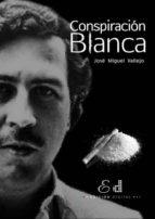 Conspiración Blanca (ebook)
