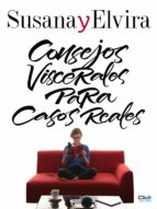 Susana y Elvira. Consejos viscerales para casos reales (ebook)