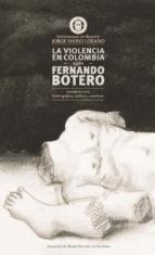 La violencia en Colombia según Fernando Botero: consideraciones historiográficas, estéticas y semióticas (ebook)