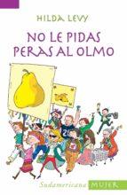 No le pidas peras al Olmo (ebook)