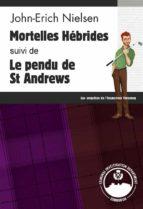 Mortelles Hébrides - Le pendu de St Andrews (ebook)