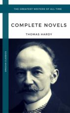 Hardy, Thomas: The Complete Novels (Oregan Classics) (The Greatest Writers of All Time) (ebook)