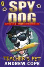 Spy Dog Teacher's Pet (ebook)