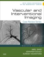 Vascular and Interventional Imaging: Case Review Series E-Book (ebook)