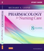 Study Guide for Pharmacology for Nursing Care (ebook)
