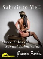 SUBMIT TO ME!