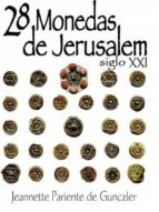 28 MONEDAS DE JERUSALEM SIGLO XXI