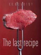 The last recipe (ebook)
