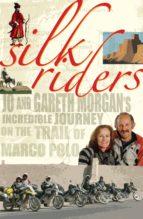 Silk Riders (ebook)