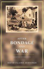 After Bondage and War (ebook)