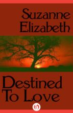 Destined to Love (ebook)