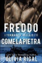 Freddo Come La Pietra. I Tornado D'acciaio Vol. 1 (ebook)