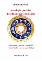 Astrologia Preditiva - Estudo Dos Acontecimentos (ebook)