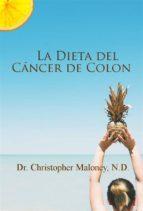 La Dieta Del Cáncer De Colon (ebook)