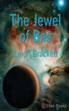 THE JEWEL OF BAS