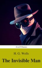 The Invisible Man (Best Navigation, Active TOC) (A to Z Classics) (ebook)