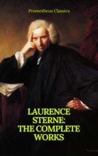 Laurence Sterne : The Complete Works (Prometheus Classics) (ebook)