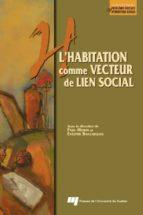 L'habitation comme vecteur de lien social (ebook)