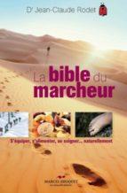 La bible du marcheur (ebook)