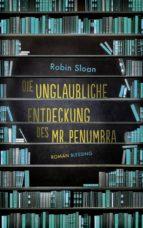 Die unglaubliche Entdeckung des Mr. Penumbra (ebook)