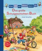 Erst ich ein Stück, dann du - Das große Schulgeschichten-Buch (ebook)