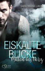 Eiskalte Blicke - Mitten ins Herz (ebook)