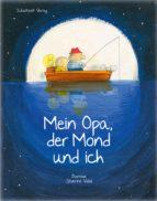 Mein Opa, der Mond und ich (ebook)