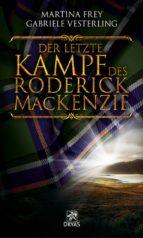 Der letzte Kampf des Roderick MacKenzie (ebook)