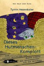 DIESES HUTMENSCHENKOMPLOTT