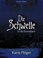 Die Schwelle in die Dunkelheit (ebook)