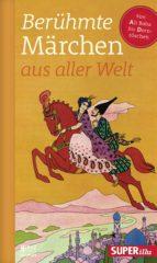 Berühmte Märchen aus aller Welt Band 1 (ebook)