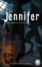 Jennifer. Residence of Grief (ebook)