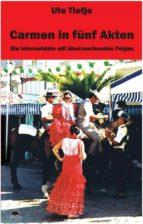 Carmen in fünf Akten (ebook)