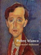 Pobre Blanco (ebook)