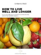 Live well and longer (ebook)