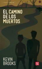 El camino de los muertos (ebook)