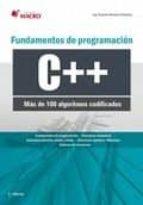 Fundamentos de programación C++ (100 algoritmos codificados) (ebook)