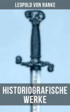 Leopold von Ranke: Historiografische Werke (ebook)