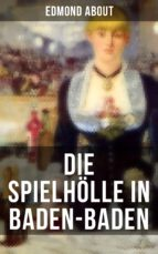 Die Spielhölle in Baden-Baden (ebook)