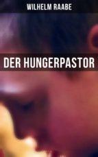 DER HUNGERPASTOR (GESAMTAUSGABE)
