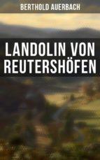 Landolin von Reutershöfen (Vollständige Ausgabe) (ebook)