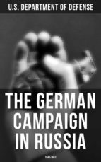 The German Campaign in Russia: 1940-1942 (ebook)