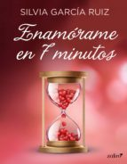 Enamórame en 7 minutos (ebook)